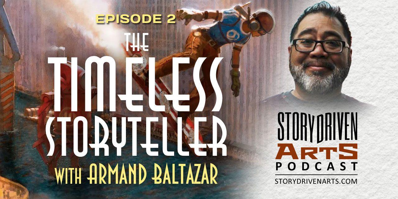 Armand Baltazar | The Timeless Storyteller
