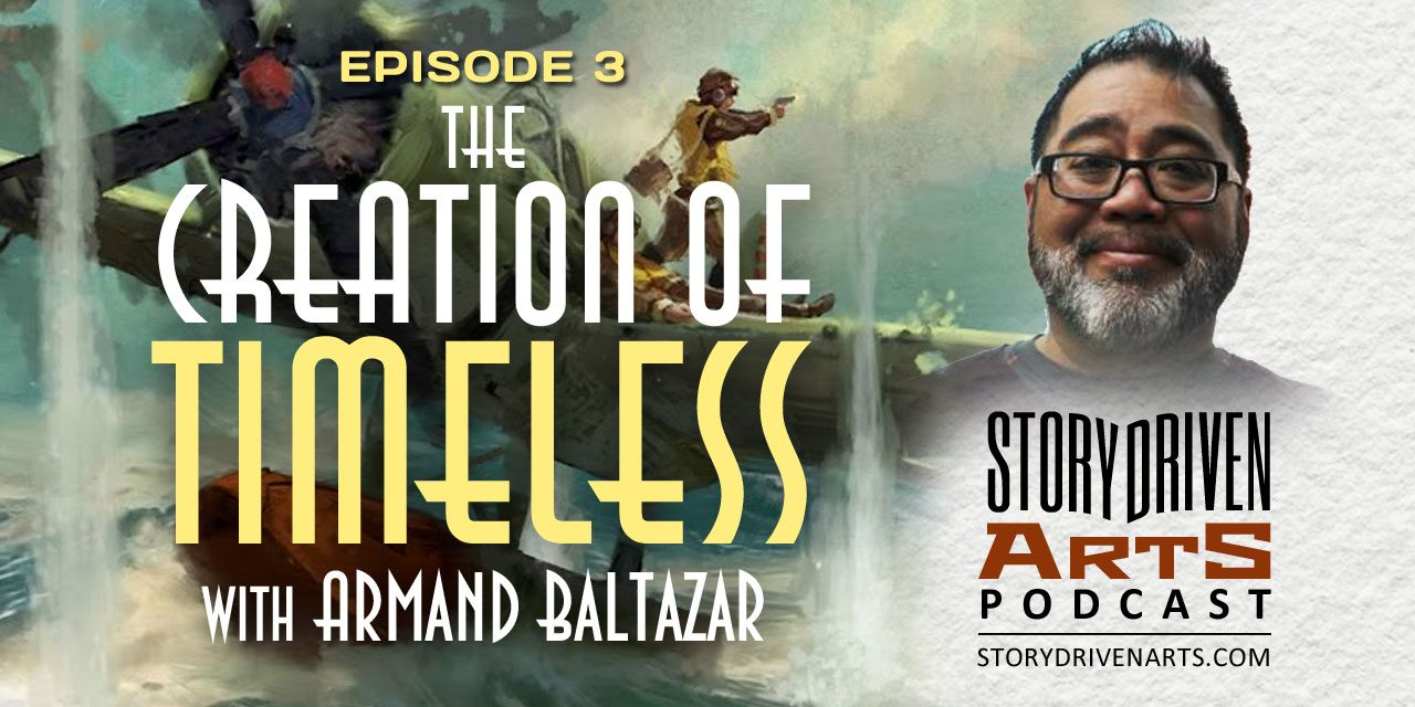 The Creation of Timeless with Armand Baltazar